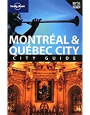 Lonely Planet Montreal & Quebec City 2nd Ed.: 2nd Edition