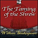 The Taming of the Shrew Audiobook by William Shakespeare Narrated by  uncredited