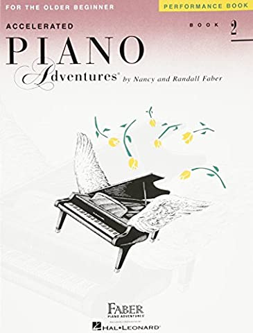 Accelerated Piano Adventures Performance Book 2 (Faber Accelerated Lesson 1)