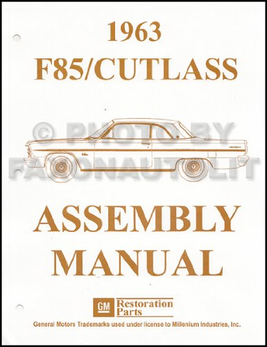 1963 OLDSMOBILE CUTLASS & F85 FACTORY PARTS ASSEMBLY INSTRUCTION MANUAL - Covers Base, and Deluxe Models - Oldsmobile Factory Parts