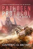 Pathogen Protocol (Anghazi Book 2)