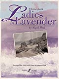 Ladies in Lavender (Theme from the Motion Picture): Score & Part (Faber Edition) (2008-10-01)