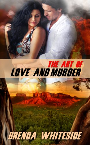 Book: The Art of Love and Murder (The Love and Murder Series Book 1) by Brenda Whiteside