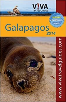 VIVA Travel Guides Galapagos Islands 2014 edition by Crit Minster (2011)