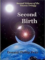 Second Birth (Titania trilogy Book 2)