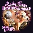 Paparazzi (The Remixes Part Deux) [Explicit]