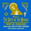 Aidan Kirkdale (Part 2) - The Deity of the Messiah