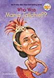 img - for Who Was Maria Tallchief? book / textbook / text book