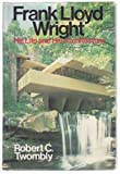 Frank Lloyd Wright, Robert C. Twombly, 0471034002