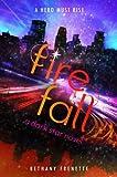 Fire Fall (A Dark Star Novel)