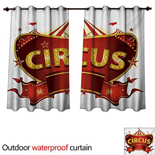 WilliamsDecor Circus Outdoor Curtain for Patio A Circus Sign Baroque Style Big Top Enjoyment Theme Marquee Nightlife Retro W63 x L72(160cm x 183cm)
