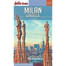 MILAN / LOMBARDIE 2016/2017 Petit Futé (City Guide)