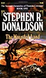 The Wounded Land, Stephen R. Donaldson, 0345348680