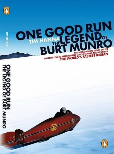One Good Run: The Legend of Burt Munro by Tim Hanna (2007-07-01) por Tim Hanna