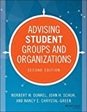 img - for Advising Student Groups and Organizations (Jossey Bass Higher and Adult Education) book / textbook / text book