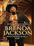Westmoreland's Way (The Westmorelands series Book 16)