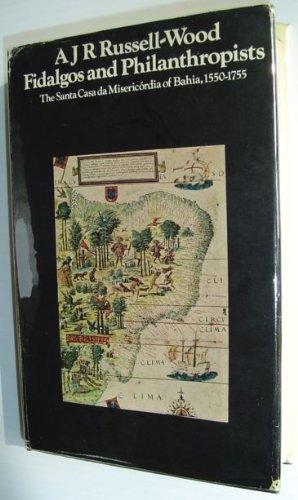 fidalgos-and-philanthropists-the-santa-casa-da-misericordia-of-bahia-1550-1755