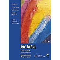 Die Bibel-Meditations-CD: Bildmeditationen Neues Testament
