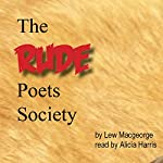 The Rude Poets Society | Lew Macgeorge