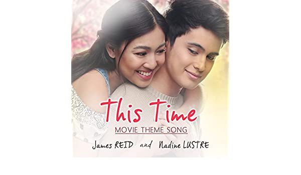 This Time (Original Movie Soundtrack) by James Reid & Nadine