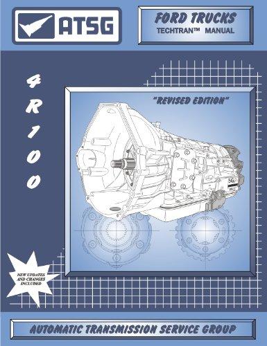 ATSG Ford Trucks Techtran Transmission Manual 4R100 (1999 & (4r100 Transmission)