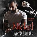 Nickel: Fallen Lords M.C. series, Book 1 Hörbuch von Winter Travers, Jennifer Severino - editor Gesprochen von: Melissa Barr, Paul Brion