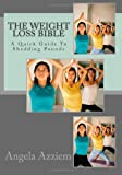 The Weight Loss Bible, Angela Azziem, 1467938025