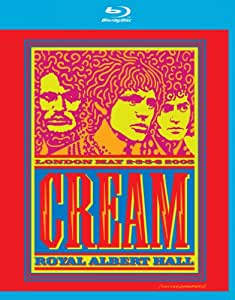 Cream: Live at the Royal Albert Hall 2005 [Blu-ray]