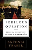 Perilous Question, Antonia Fraser, 1610393317
