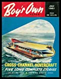 img - for BOY'S OWN PAPER - Volume 83, number 10 - July 1961: Sanctuary Unknown; The Test; Chokra; The Rainmakers; Condor's Nest; Enjoying Jazz; Camp Cooks Need Practice; Guard Dogs; Cross Channel Hovercraft; How to Adjust a Derailleur Gear; July Bream Are Waiting book / textbook / text book