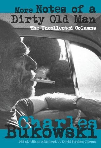 More Notes of a Dirty Old Man: The Uncollected Columns pdf epub