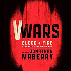 V Wars: Blood and Fire Audiobook