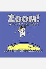 Zoom! (Hashem's Amazing World) (Volume 1) Paperback