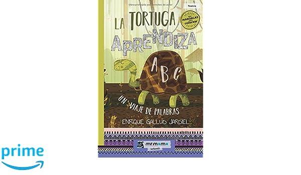 La tortuga aprendiza: Un viaje de palabras (Spanish Edition): Enrique Gallud: 9788417105389: Amazon.com: Books
