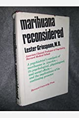 Marijuana Reconsidered by Lester Grinspoon (1971-12-01) Hardcover