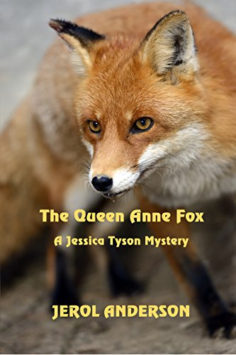 The Queen Anne Fox: A Jessica Tyson Mystery by [Anderson, Jerol]