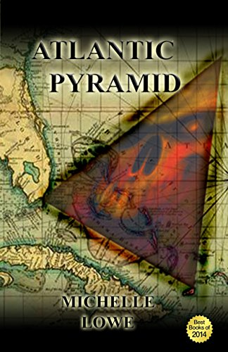 Atlantic Pyramid-A Science Fiction Thriller Novel. by [Lowe, Michelle E.]