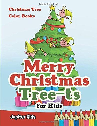Download Merry Christmas Tree-ts for Kids: Christmas Tree Color Books pdf epub