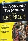 Le Nouveau Testament pour les nuls par Denimal