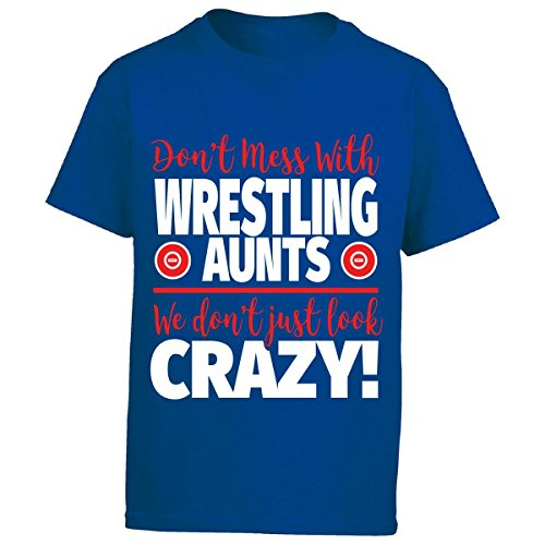 Eternally Gifted Crazy Wrestling Family - Don't Mess With Wrestling Aunts - Boy Boys T-Shirt by Eternally Gifted