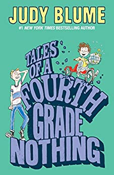 Tales of a Fourth Grade Nothing (Fudge series Book 1) by [Blume, Judy]