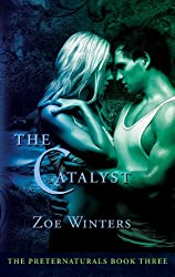 The Catalyst (The Preternaturals Book 3)