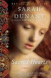 Sacred Hearts, Sarah Dunant, 0812974050