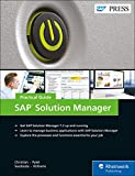 SAP Solution Manager (SolMan) 7.2: Practical Guide (SAP PRESS)