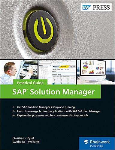 SAP Solution Manager (SolMan) 7.2: Practical Guide (SAP PRESS)