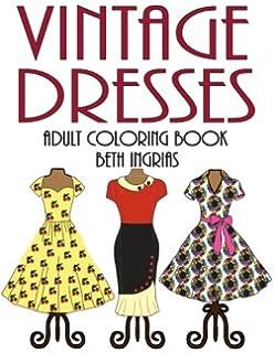 Adult Coloring Books Vintage Dresses