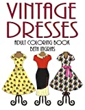 Adult Coloring Books: Vintage Dresses