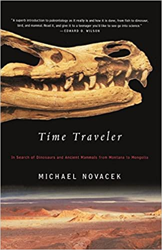 In Search of Dinosaurs and Other Fossils from Montana to Mongolia Time Traveler