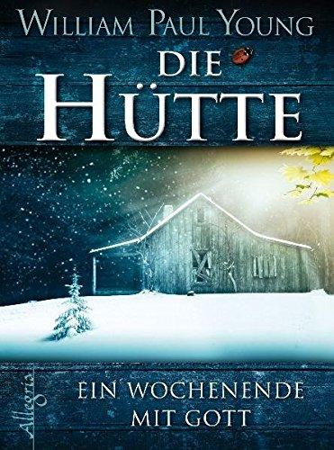Price comparison product image Die Hütte: Ein Wochenende mit Gott