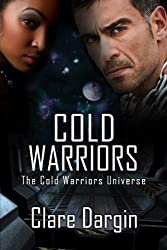 Cold Warriors (The Cold Warriors Universe Book 1)